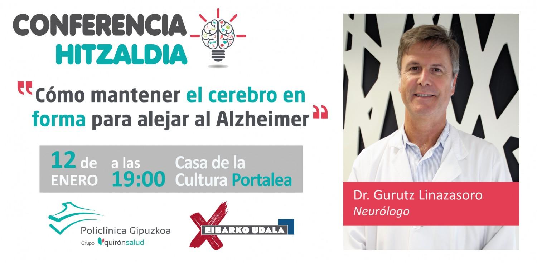 El Dr. Gurutz Linazasoro impartirá una conferencia en Eibar sobre el Alzheimer
